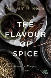 The Flavour of Spice by H. Reshii Marryam