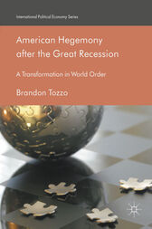 American Hegemony after the Great Recession by Brandon Tozzo