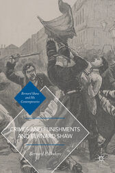 Crimes and Punishments and Bernard Shaw by Bernard F. Dukore