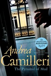 The Pyramid of Mud: An Inspector Montalbano Novel 22 by Andrea Camilleri