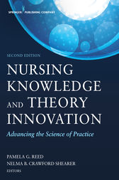 Nursing Knowledge and Theory Innovation, Second Edition: Advancing the Science of Practice