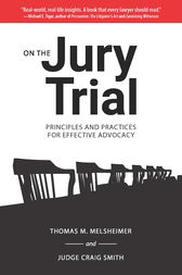 On the Jury Trial by Thomas M. Melsheimer