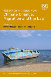 Research Handbook on Climate Change, Migration and the Law by Benoît Mayer