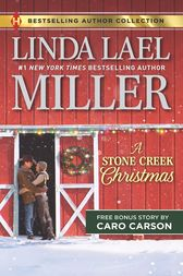 A Stone Creek Christmas & A Cowboy's Wish Upon a Star by Linda Lael Miller