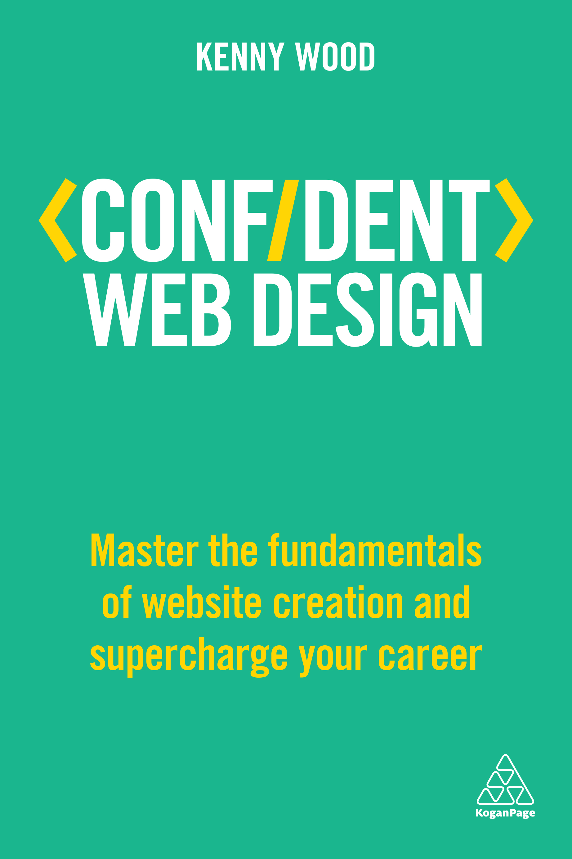 Download Ebook Confident Web Design by Kenny Wood Pdf
