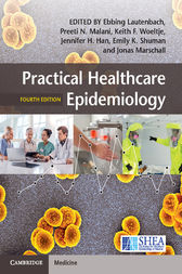 Practical Healthcare Epidemiology by Ebbing Lautenbach