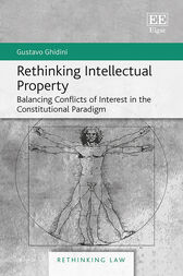 Rethinking Intellectual Property by Gustavo Ghidini