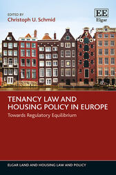 Tenancy Law and Housing Policy in Europe by Christoph U. Schmid