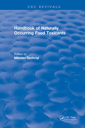 Handbook of Naturally Occurring Food Toxicants by Miloslav Rechcigl