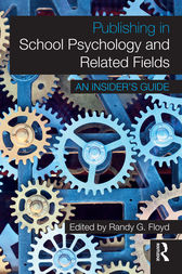 Publishing in School Psychology and Related Fields by Randy G. Floyd