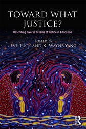 Toward What Justice? by Eve Tuck