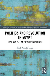 Politics and Revolution in Egypt by Sarah Anne Rennick