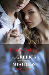 The Greek's Blackmailed Mistress (Mills & Boon Modern) by Lynne Graham