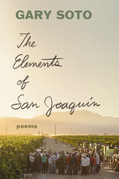 The Elements of San Joaquin by Gary Soto