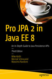 Pro JPA 2 in Java EE 8 by Mike Keith