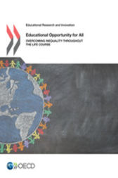 Educational Opportunity for All by OECD Publishing; Centre for Educational Research and Innovation