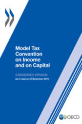 Model Tax Convention on Income and on Capital: Condensed Version 2017 by OECD Publishing