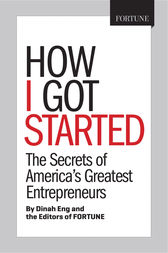 Fortune How I Got Started by Dina Eng