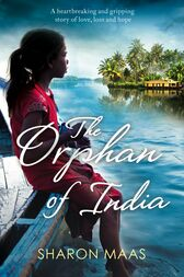 The Orphan of India by Sharon Maas