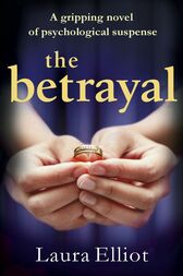 The Betrayal by Laura Elliot