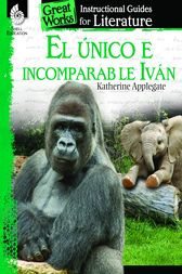 El unico e incomparable Ivan by Katherine Applegate