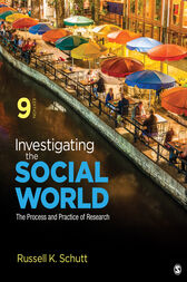 Investigating the Social World by Russell K. Schutt