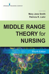 Middle Range Theory for Nursing, Fourth Edition by Mary Jane Smith