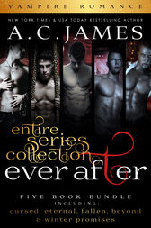 Ever After Series by A.C. James