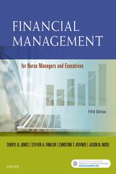 Financial Management for Nurse Managers and Executives - E-Book by Cheryl Jones