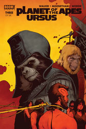 Planet of the Apes: Ursus #3 by David F. Walker