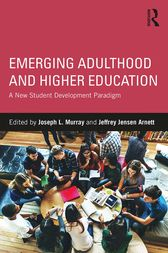 Emerging Adulthood and Higher Education by Joseph L. Murray