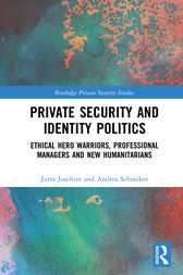 Private Security and Identity Politics by Jutta Joachim