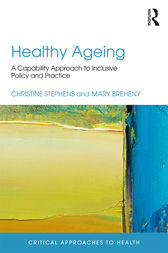 Healthy Ageing by Christine Stephens