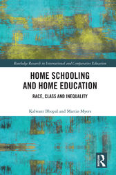 Home Schooling and Home Education by Kalwant Bhopal