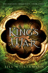 King's War (The Kinsman Chronicles Book #3) by Jill Williamson