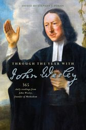 Through the Year with John Wesley by Stephen J. Poxon
