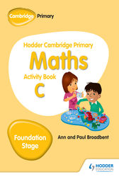 Hodder Cambridge Primary Maths Activity Book C Foundation Stage by Paul Broadbent