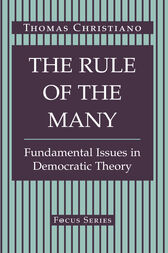 The Rule Of The Many by Thomas Christiano