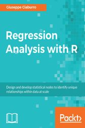 Regression Analysis with R by Giuseppe Ciaburro
