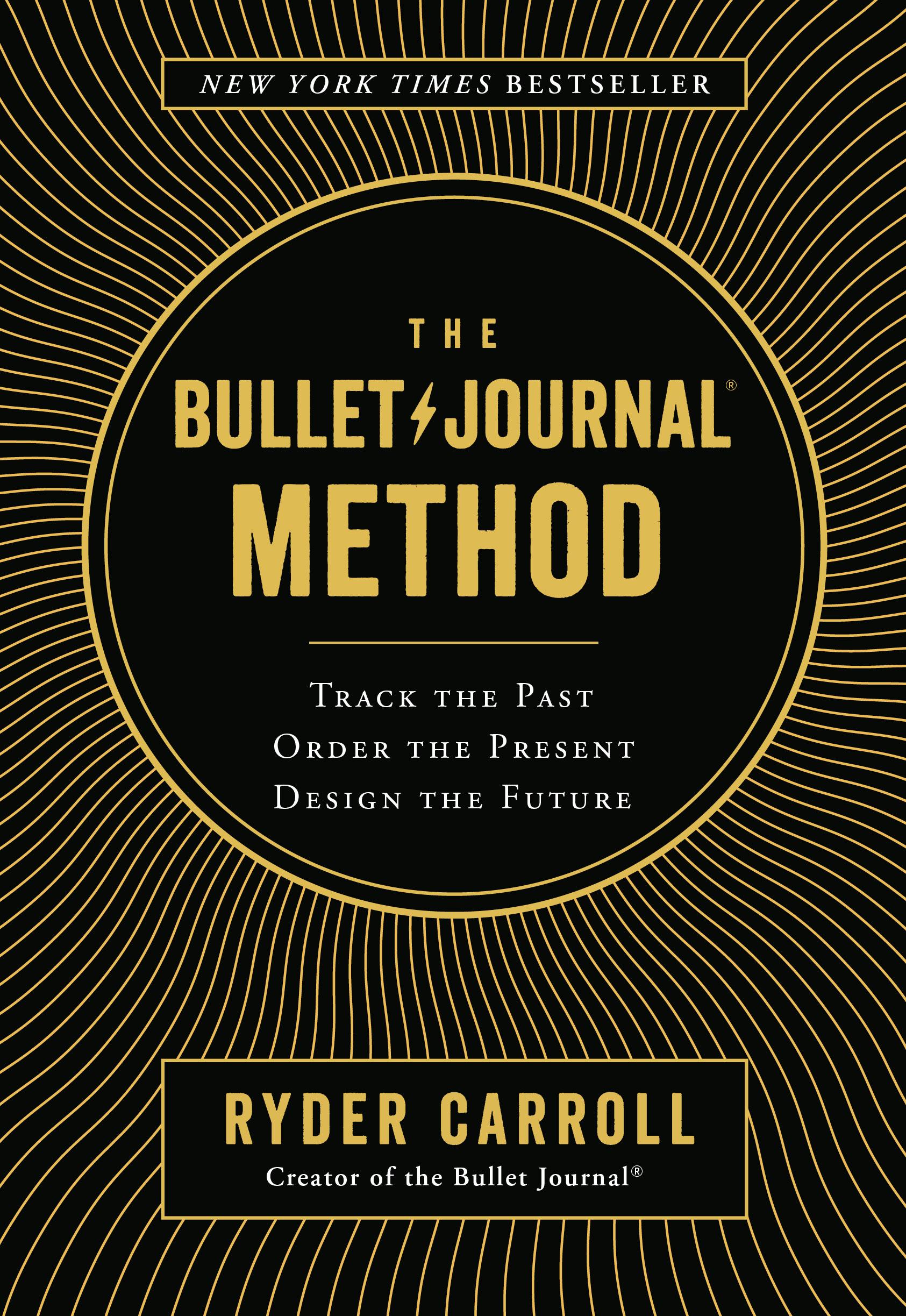 Download Ebook The Bullet Journal Method by Ryder Carroll Pdf