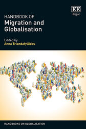 Handbook of Migration and Globalisation by Anna Triandafyllidou