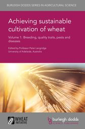 Achieving sustainable cultivation of wheat Volume 1 by Prof. Peter Langridge