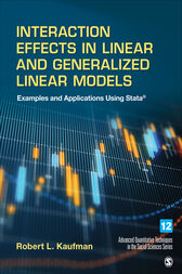 Interaction Effects in Linear and Generalized Linear Models by Robert L. Kaufman