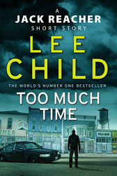 Too Much Time by Lee Child