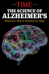 TIME The Science of Alzheimer's by The Editors of TIME