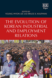 The Evolution of Korean Industrial and Employment Relations