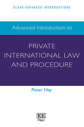 Advanced Introduction to Private International Law and Procedure by Peter Hay