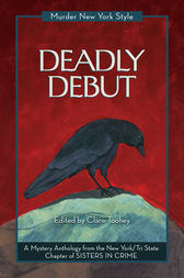 Deadly Debut: A Mystery Anthology