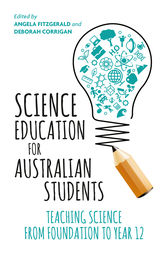 Science Education for Australian Students: Teaching Science from Foundation to Year 12