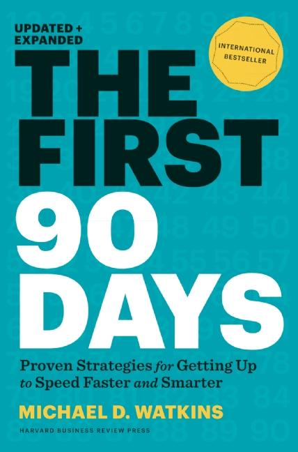 Download Ebook The First 90 Days, Updated and Expanded by Michael D. Watkins Pdf